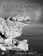 Sculpture Garden of the Gods, ANIMATED LANDSCAPE PHOTOGRAPHY FROM THE GREEK ISLAND OF IKARIA, a book by Thomas K. Shor, City Lion Press, 2018